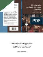 El principio regulador del culto cristiano
