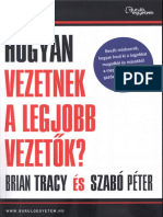 Brian Tracy És Szabó Péter - Hogyan Vezetnek a Legjobb Vezetõk