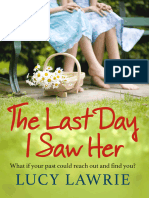 The Last Day I Saw Her, Lucy Lawrie