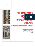 THE KAZAKHSTAN'S ARCHITECTURE OF THE 21st CENTURY (2000-2009) IN THE WORLD ARCHITECTURAL CONTEXT - The Album of typical examples by Dr. Konstantin I.Samoilov, 2016