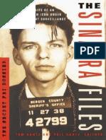 The Sinatra the Secret FBI Dossie - Tom Kuntz; Phil Kuntz