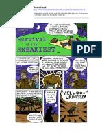 Survival of the Sneakiest