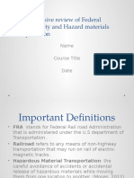 Comprehensive review of Federal railroad safety and Hazard materials transportation