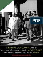 Equipo de Bitácora (M-L); Mentiras y calumnias de la historiografía burguesa-revisionista de Mao Zedong y el revisionismo chino sobre Stalin, 2014
