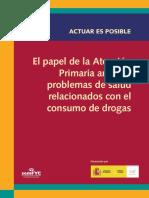 El Papel de La Atención Primaria Ante Los Problemas de Salud Relacionados Con El Consumo de Drogas