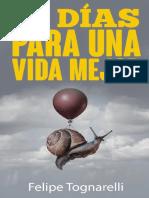 30 Días Para Una Vida Mejor Por Felipe Tognarelli