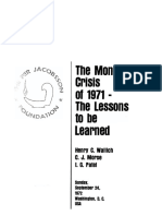 """The Monetary Crisis of 1971 - """"The lessons to be learned"""""""
