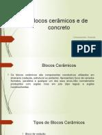 Blocos cerâmicos e de concreto