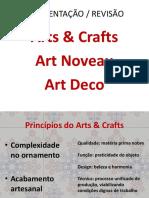 Apresentação - Arts & Craft - Art Nouveau - Art Deco