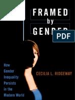 Framed by Gender