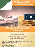 REL 133 TUTORIAL Real Education - Rel133tutorial.com