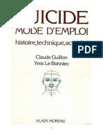 Suicide mode d'emploi, histoire, technique, actualité - Claude Guillon (éd. 1982).pdf