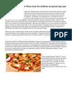 Les trois recettes de Pizza tous les italiens ne jurent que par