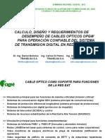 CALCULO, DISEÑO Y REQUERIMIENTOS DE               DESEMPEÑO DE CABLES OPTICOS OPGW          PARA OPERACIÓN CONFIABLE DEL SISTEMA        DE TRANSMISION DIGITAL EN REDES DE 500KVOPGW4