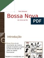 Apresentao Bossanova 101005143829 Phpapp02