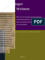 (NTTS 44) Ryan Donald Wettlaufer-No Longer Written_ the Use of Conjectural Emendation in the Restoration of the Text of the New Testament, The Epistl