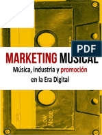 Marketing Musical. Música, Industria y Promoción en La Era Digital