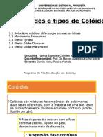 Aula 1- Coloides e tipos de Colóides.pptx