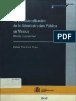 La Profesionalizacion de La Administracion Publica en Mexico
