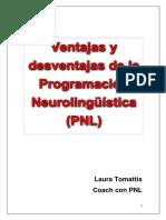 Ventajas y Desventajas de La Programacion Neurolinguistica PNLción Neurolingüística