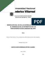 Repercusion Del Uso de Los Materiales Auditivos en El Aprendizaje de Las as en Los Participantes No Escolarizados Del Irfa