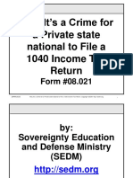 Why It's a Crime for a state National to File a 1040 Income Tax Return, Form #08.021