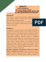 """""""FORMACIONES Y TRANSFORMACIONES. EDUCACIÓN PÚBLICA Y CULTURAS MAGISTERIALES EN BOLIVIA"""""""