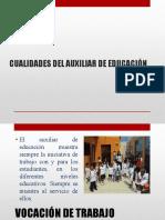 Cualidades Del Auxiliar de Educación (2)