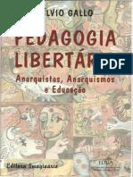 GALLO, Silvio. Anarquismo, Anarquismos e Educação