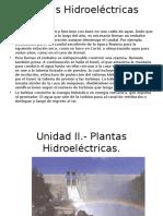 Unidad II. Hidroelectricas