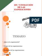 Origen y Evolucion de Las Organizaciones