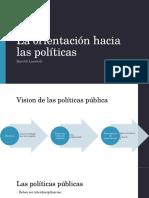 La Orientación Hacia Las Políticas