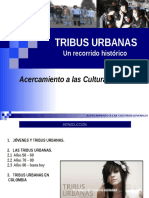 Tribus Urbanas Recorrido Histrico