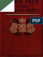 Bohemia Under Hapsburg Misrule / Thomas Capek (1915)