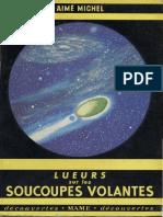 Aimé Michel - Lueurs Sur Les Soucoupes Volantes