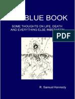 Blue Book Part 3 by Irish philosopher R. Samuel Kennedy