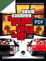 O Grande Fora Da Lei_ a Origem - David Kushner