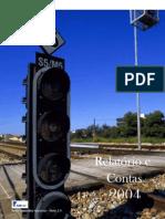 REFER - Relatório e Contas 2004