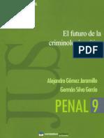 El Futuro de La Criminologia Critica