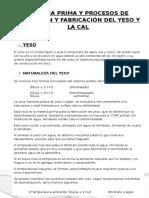 Materia Prima y Procesos de Obtención y Fabricación Del Yeso y La Cal