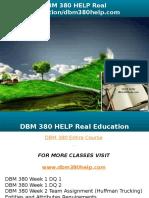 DBM 380 HELP Real Education-dbm380help.com
