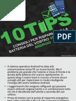 10 consigli per risparmiare la batteria del vostro smartphone Android
