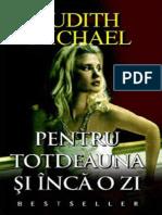 305986983 Judith Michael Pentru Totdeauna Si Inca o Zi