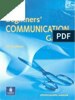 Beginner Communication Games