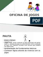 oficinadejogos-121012102448-phpapp02