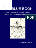 Blue Book Part 4 by Irish philosopher R. Samuel Kennedy