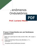 Fenômenos Ondulatórios (1)