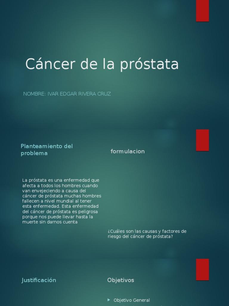 objetivo especifico cancer de prostata