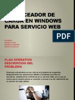 BALANCEADOR DE CARGA EN WINDOWS PARA SERVICIO WEB.pptx