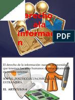 Exposicion Del Equipo 2, Tema El Derecho a La Información